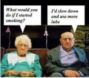 A funny meme about older folks having sex and smoking.