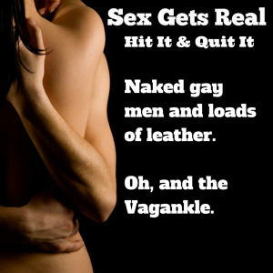 In this Hit It and Quit It episode of Sex Gets Real, Dawn and Dylan celebrate one-year by kicking off a sweepstakes giveaway. They also go back to Mid Atlantic Leather with all of the gay boys, talk disco muffs, and discover the Vagankle for foot fetishists.