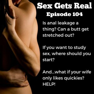 On this week's episode of Sex Gets Real, Sarah and Brian from YaySex.ca join Dawn Serra to talk about anal sex myths, sexuality books, sex marathons, and being sad about nothing but quickies.