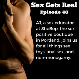 Dawn and Dylan talk to AJ, a sex educator from the sex-positive toy boutique She Bop about all things toys, anal play, non-monogamy, and we even get the rumor on how the Fleshlight was invented.