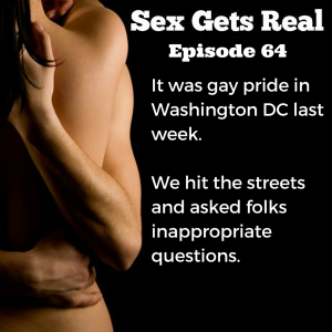 It was gay pride in Washington DC last week, so Dawn and Dylan joined in the festivities and asked people who were at the parade all sorts of inappropriate questions.